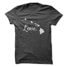 Love Hawaii T Shirt, Hoodie, Sweatshirt