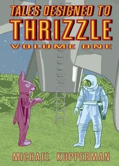 Tales Designed To Thrizzle Vol. 1. Hilarious and weird, both two of my favorite qualities in graphic novels. Also the drawings are fantastic, along with obsessively detailed background graphics and lettering.