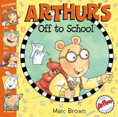 Arthur's off to school / by Marc Brown.