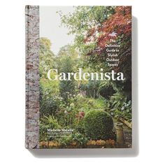 From Gardenista editor-in-chief Michelle Slatalla, this beautifully photographed book showcases the real gardens of real people with impeccable taste:...
