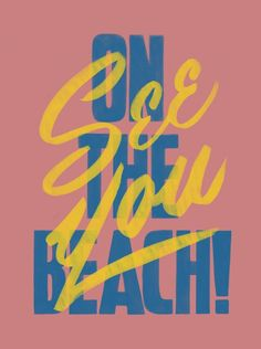 See you on the beach! — Designspiration