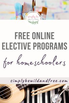 Free Online Homeschool Resources to Use as School Electives