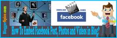 http://www.bloggerspice.com/2013/08/how-to-embed-facebook-post-photos-and.html