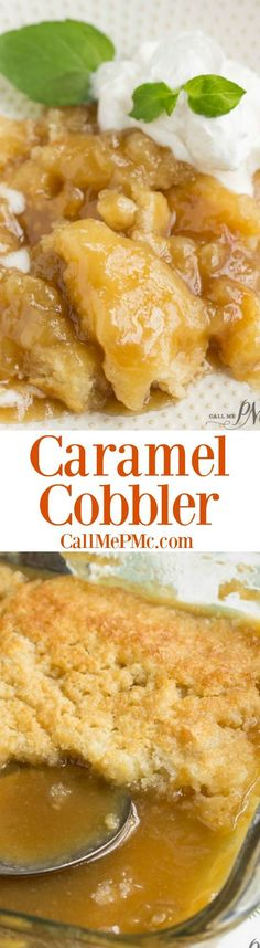 PMc's Caramel Cobbler is rich and buttery and takes just minutes to put together. Perfect for potluck and entertaining. This Caramel Cobbler has a decadent, self-made caramel sauce that you'll want to keep eating and eating! Köstliche Desserts, Delicious Desserts, Dessert Recipes, Yummy Food, Carmel Desserts, Cobbler, Cheesecake, Sweet Recipes, Fast Recipes