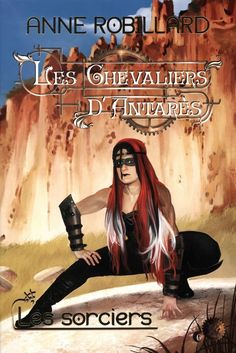 Buy Les Chevaliers d'Antarès 06 : Les sorciers: Les sorciers by Anne Robillard and Read this Book on Kobo's Free Apps. Discover Kobo's Vast Collection of Ebooks and Audiobooks Today - Over 4 Million Titles! Marissa Meyer, Robert Louis Stevenson, Diana Gabaldon, Laura Lee, Fred Uhlman, Serge Bloch, Jonathan Coe, Scott Westerfeld, Nassim Nicholas Taleb