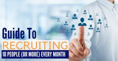 How do you Recruit 10 (or more) People EVERY single Month into your Team? Here is my EASY and SIMPLE Formula for Producing more and more reps EVERY month.