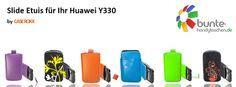huawei ascend y330 slide etuis - now available in various colors under #caseroxx on ebay & amazon and under www.bunte-handytaschen.de