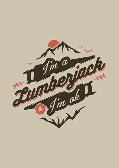 I'M A LUMBERJACK & I'M OK by snevi #tshirts & #hoodies, #stickers, #iphonecases, #samsunggalaxycases, #posters, #home #decors, #totebags, #prints, #cards, #kids #clothes, #ipadcases, and #laptop #skins #typography #illustration #vecto #vector #vectordesign #illustrator #type #typo #dailyfont #dailytype #artoftype #fontart #redbubble #snevi # #vintage #quote #quotes #brun #orange #iamalumberjackandimok #bearded #beardedmen #beards #inspiration