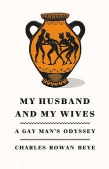 """My Husband and My Wives"" by Charles Rowan Beye"