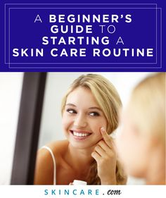 Want to start a skin care routine, but not sure where to begin? You're not alone. With so many skin care products offered, knowing where to begin can be hard. We asked a top dermatologist where for help in creating a beginner's guide to starting a skin care routine, here. | Powered by L'Oréal