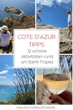 Hier kommen unsere Côte d'Azur Tipps für einen Parfumkurs in Grasse, einer traumhaften Wanderung im Naturpark bei Ramatuelle und Saint Tropez.