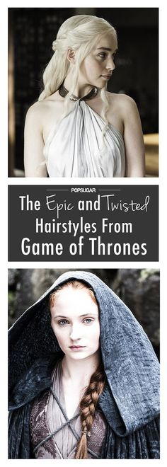The Game of Thrones Hairstyles Fueling Our Braid Obsession