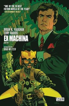 Ex Machina Vol. 1 by Brian K. Vaughn