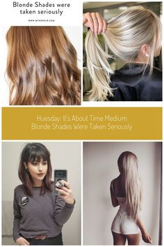 Huesday: It's about time Medium Blonde Shades were taken seriously. #medium blonde Huesday: It's about time Medium Blonde Shades were taken seriously