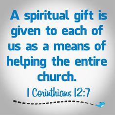 Bible Verse ~ 1 Corinthians 12:7
