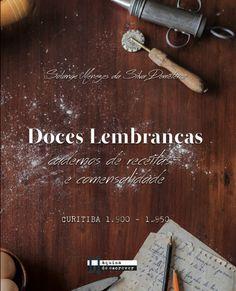 """Livro """"Doces Lembranças"""" é resultado da tese de doutorado de Solange Demeterco, professora do curso de Gastronomia da Opet. Imagem: Divulgação"""