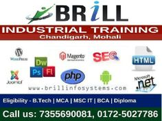 Brill Infosystems is a reputed IT industry in #Chandigarh giving you a wonderful opportunity to join their six month & six week #training program. Their expert #developers and marketers will assist you to perform better and learn new skills quickly.