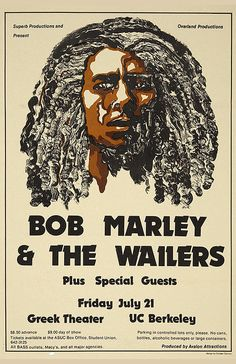 Bob Marley & the Wailers Berkeley Concert Poster - Roger Steffens' autographed poster from his World famous Reggae Collection includes Bob Marley, and 28 other great reggae artists and family members. Dancehall Reggae, Reggae Music, Rock Music, Tour Posters, Band Posters, Music Posters, Event Posters, Film Posters, Blues Rock