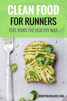 Clean Food for Runners - Fuel the Healthy Way. Wonder what to eat before a run? During a run? After a run? Find out exactly what to eat (and why) before your next run. #running #nutrition #runningtips