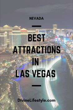 Best Attractions in Las Vegas Nevada Divine Lifestyle Las Vegas Travel Guide, Usa Travel Guide, Las Vegas Trip, Las Vegas Nevada, Travel Usa, Travel Tips, Travel Destinations, Travel Oklahoma, Texas Travel