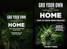 Featured Free Book: GRO Your Own at Home - How to Grow Weed Indoors by Vincent Press