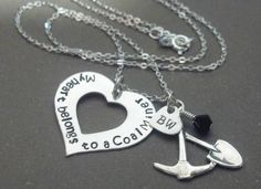 Hand Stamped My Heart Belongs To A Coal Miner - Necklace