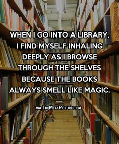 I Love the smell of the Book shops in Lake PLacid!!!!!! When I go into a library…