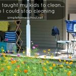 How I taught my kids to clean…so I could stop cleaning