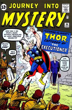 Approved By The Comics Code Authority - Journey Into Mystery - Cap - Fire - Gun Jane Foster, The Mighty Thor, Silver Age Comics, Journey, Print Artist, Cool Artwork, The Fosters, First Love, Mystery