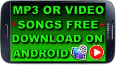 How to Download Mp3 or Audio & Video Songs Free in Android Mobile Phone
