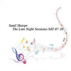 Sunil Sharpe  The Late Night Sessions-SAT-07-10-2016-TALiON