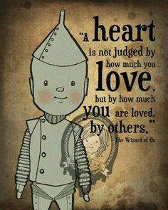 Wizard Of Oz Tin Man Art Print By Kellsworthink On Etsy I Really Like This  Quote.