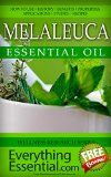 Free Kindle Book -  [Health & Fitness & Dieting][Free] Melaleuca Essential Oil: Uses, Studies, Benefits, Applications & Recipes(Aka Tea Tree Oil) (Wellness Research Series Book 12) Check more at http://www.free-kindle-books-4u.com/health-fitness-dietingfree-melaleuca-essential-oil-uses-studies-benefits-applications-recipesaka-tea-tree-oil-wellness-research-series-book-12/