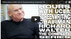 Office Hours With UCLA Screenwriting Chairman Richard Walter - The Complete Film Courage Series via www.FilmCourage.com.