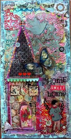 Home Sweet Home: mixed media 8x16 canvas