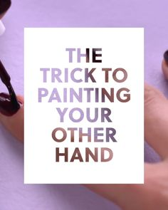 The Trick to Painting Your Other Hand #blinkbeauty #nails #nailtutorial