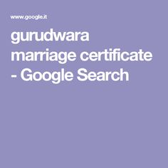 gurudwara marriage certificate - Google Search