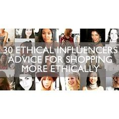 EthicalBox Blog: 30 Influencers' Advice for Shopping More Ethically