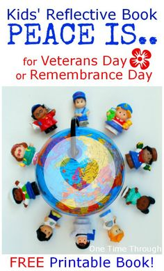"""Get your FREE copy of this reflective kids' """"PEACE Is."""" Book for Remembrance Day/Veterans Day. Perfect for helping young children to see what they can DO to create peace in their lives and their families. {One Time Through} Remembrance Day Activities, Remembrance Day Art, Library Activities, Educational Activities, Autumn Activities, Activities For Kids, Friendship Theme, Anzac Day, Veterans Day"""