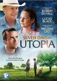 Seven days in utopia....want to see the movie and read the book!