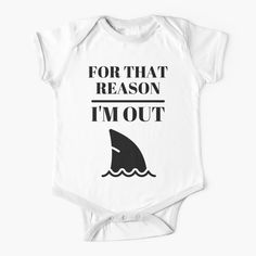 'For that reason, I am out . shark tank' Kids Clothes by RIVEofficial Shark Tank, Simple Dresses, Chiffon Tops, One Piece, Fashion Outfits, Printed, Awesome, People, T Shirt