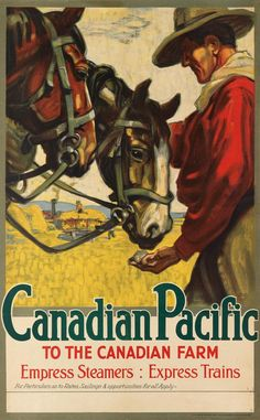 LAUBI (DATES UNKNOWN). CANADIAN PACIFIC / TO THE CANADIAN FARM. Circa 1920. 39x24 inches, 100x62 cm. Sir Josph Causton and Sons, London