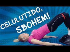 TRÉNIK PROTI CELULITIDĚ/JAK SE ZBAVIT CELULITIDY - YouTube Health Fitness, Exercise, Train, Gym, Workout, Sports, Youtube, Ejercicio, Hs Sports