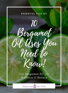 10 Bergamot Oil Uses You Need to Know! - Learn about how to use bergamot essential oil for mental wellness, insomnia, digestive issues, and stress! Bergamot Essential Oil Uses, Essential Oils 101, Young Living Essential Oils, Essential Oil Blends, Insomnia Cures, How To Treat Anxiety, Doterra Oils, Need To Know, The Cure