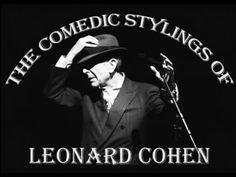 The Comedic Stylings Of Leonard Cohen - Vol 1