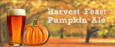 http://beer-wine.com/products/harvest-feast-pumpkin-ale  Check out our Pumpkin Ale!