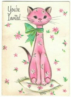 pink & green vintage cat party invitation (I think I've seen this card before! Vintage Birthday Cards, Vintage Greeting Cards, Vintage Ephemera, Art Carte, Old Cards, Cat Party, Cat Drawing, Vintage Holiday, Illustrations