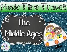 Music time travel.  A fun way to present music history to your class!   The first set is The Middle Ages or Medieval Music.  More sets coming.  Perfect for the elementary music classroom.  Great alternative to composer of the month.