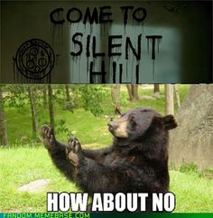 Come to Silent Hill, They Said. It'll be Fun, They Said