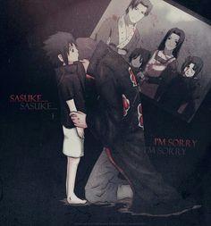 Sasuke... I'm sorry, text, sad, quote, Sasuke, Itachi, Akatsuki, photo, picture, Fugaku, Mikoto, Uchiha family, young, childhood; Naruto